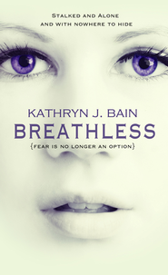 Breathless (Novella) - eBook  -     By: Kathryn Bain
