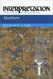 Matthew: Interpretation: A Bible Commentary for Teaching and Preaching  -     By: Douglas Hare