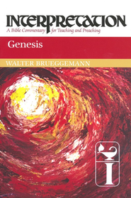 Genesis: Interpretation: A Bible Commentary for Teaching and Preaching  -     By: Walter Brueggemann