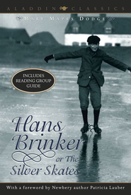 Hans Brinker or the Silver Skates - eBook  -     By: Mary Mapes Dodge