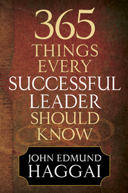 365 Things Every Successful Leader Should Know - PDF Download (personal use only)  [Download] -              By: John Edmund Haggai