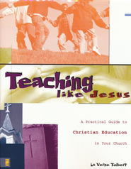 Teaching Like Jesus, Softcover   -              By: La Verne Tolbert