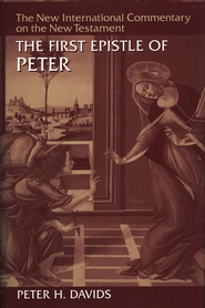 The First Epistle of Peter: New International Commentary on the New Testament [NICNT]  -     By: Peter H. Davids
