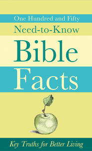 150 Need-to-Know Bible Facts: Key Truths for Better Living - eBook  -     By: Ed Strauss
