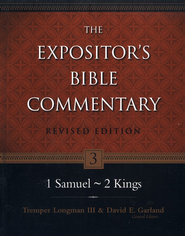 The Expositor's Bible Commentary: 1 Samuel-1 Kings, Revised Edition   -              Edited By: Tremper Longman III, David E. Garland                   By: Ronald Youngblood, Richard Patterson & Hermann Austel