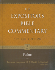 The Expositor's Bible Commentary: Psalms, Revised   -     Edited By: Tremper Longman III, David E. Garland     By: Willem A. VanGemeren