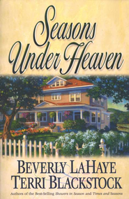 Seasons Under Heaven, Times and Seasons   -     By: Beverly LaHaye, Terri Blackstock