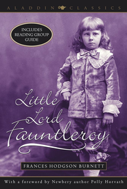Little Lord Fauntleroy - eBook  -     By: Frances Hodgson Burnett, Polly Horvath