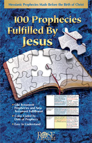 100 Prophecies Fulfilled By Jesus - eBook  -     By: Rose Publishing