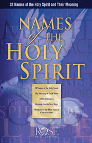 Names of the Holy Spirit, Pamphlet - eBook   -     By: Rose Publishing