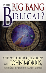 Is The Big Bang Biblical? - eBook  -     By: John D. Morris