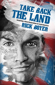 Take Back The Land - eBook  -     By: Rick Boyer
