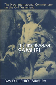 The Book of 1 Samuel: New International Commentary on the Old Testament [NICOT]  -     By: David Toshio Tsumura