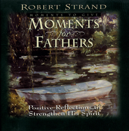 Moments for Fathers - eBook  -     By: Robert Strand