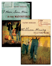 William Henry is a Fine Name/I Have Seen Him in the Watchfires Set - eBook  -     By: Cathy Gohlke