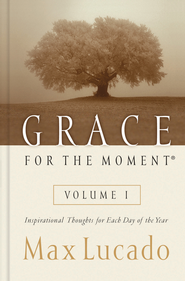 Grace for the Moment: Inspirational Thoughts for Each Day of the Year - eBook  -     By: Max Lucado
