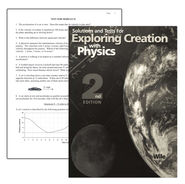 Exploring Creation with Physics (2nd Edition), Solutions & Test Book  -     By: Dr. Jay L. Wile