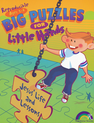 Big Puzzles for Little Hands: Jesus' Life & Lessons   -     By: Carla Williams     Illustrated By: Chuck Galey