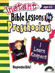 Instant Bible Lessons for Preschoolers: I Learn Respect   -     By: Pamela Kuhn