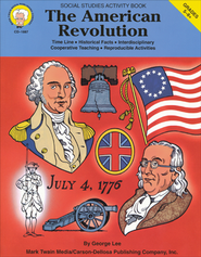 The American Revolution;  Social Studies Activity Book Gr 5-8+  -     By: George Lee