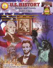 U.S. History; People and Events 1607-1865 Middle/Upper Grades  -     By: George Lee