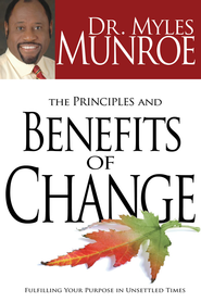 Principles And Benefits Of Change - eBook  -     By: Myles Munroe