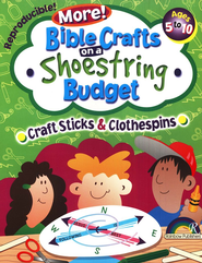 More! Bible Crafts on a Shoestring Budget: Craftsticks &  Clothespins  -