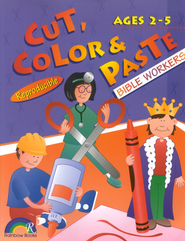 Cut, Color & Paste, Bible Workers, Ages 2-5   -