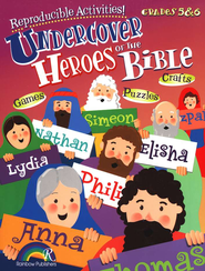 Undercover Heroes of the Bible, Grades 5-6   -