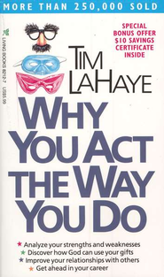 Why You Act the Way You Do  -     By: Tim LaHaye