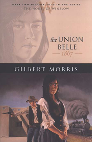 Union Belle, The - eBook  -     By: Gilbert Morris