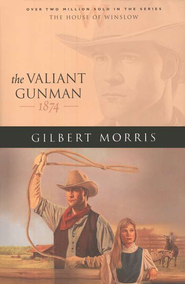 Valiant Gunman, The - eBook  -     By: Gilbert Morris