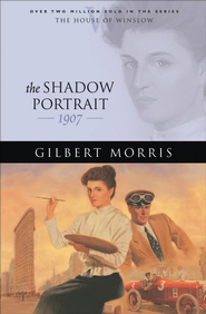 Shadow Portrait, The - eBook  -     By: Gilbert Morris