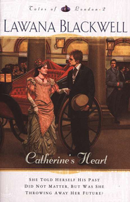 Catherine's Heart - eBook  -     By: Lawana Blackwell