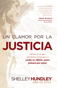 Un clamor por la justicia - eBook  -     By: Shelley Hundley