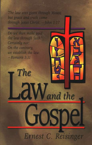 The Law and the Gospel   -     By: Ernest C. Reisinger