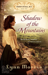 Shadow of the Mountains - eBook  -     By: Lynn Morris