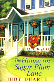 House on Sugar Plum Lane  -     By: Judy Duarte