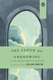 The Cloud of Unknowing: and The Book of Privy Counseling - eBook  -     By: William Johnston