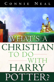 What's a Christian to Do with Harry Potter? - eBook  -     By: Connie Neal