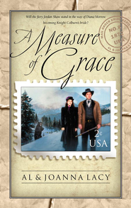 Measure of Grace - eBook  -     By: Al Lacy, JoAnna Lacy