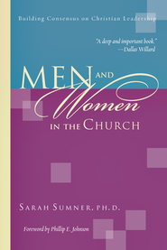 Men & Women in the Church: Building Consensus on Christian Leadship  -     By: Sarah Sumner
