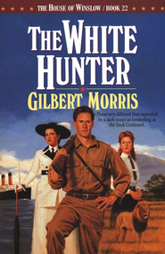 White Hunter, The - eBook  -     By: Gilbert Morris
