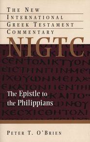 The Epistle to the Philippians: New International Greek Testament Commentary [NIGTC]  -     By: Peter T. O'Brien