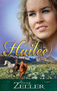 Hailee - eBook  -     By: Penny Zeller