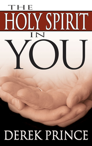 Holy Spirit In You - eBook  -     By: Derek Prince