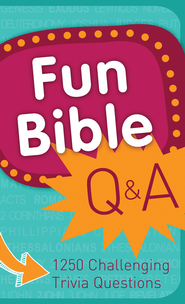 Fun Bible Q & A: 1250 Challenging Trivia Questions - eBook  -