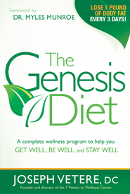 The Genesis Diet: A complete wellness program to help you get well, be well, and stay well - eBook  -     By: Joseph Vetere