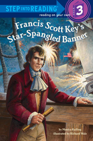 Francis Scott Key's Star-Spangled Banner - eBook  -     By: Monica Kulling     Illustrated By: Richard Walz