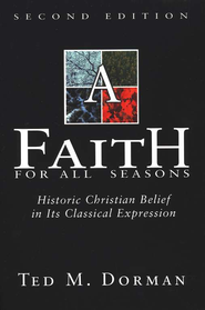 A Faith for All Seasons  -     By: Ted Dorman